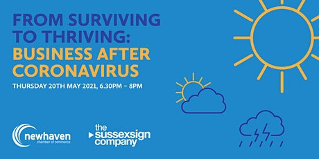 From surviving to thriving: Business after coronavirus tickets