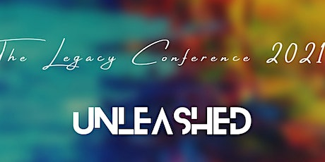 """The Legacy Conference - """"Unleashed"""" tickets"""