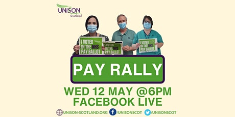 UNISON Scotland - NHS Pay Demo / Ballot Results - Facebook Live Stream tickets