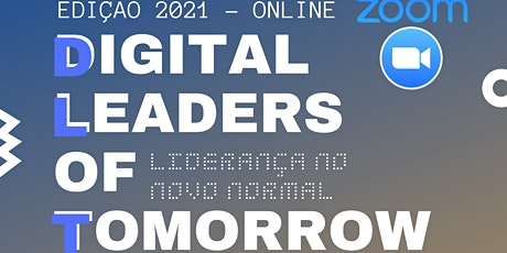 Digital Leaders of Tomorrow 2021 tickets