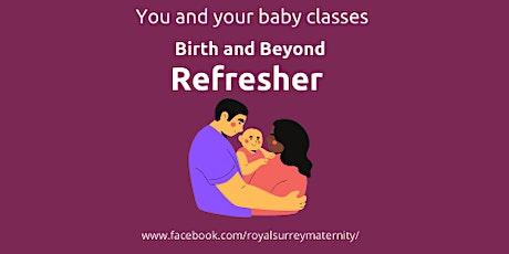 ONLINE Birth and Beyond Refresher tickets