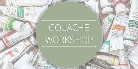 Gouache Workshop -Beginners tickets