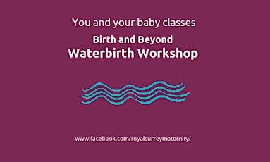 ONLINE Waterbirth Workshop For Parents tickets