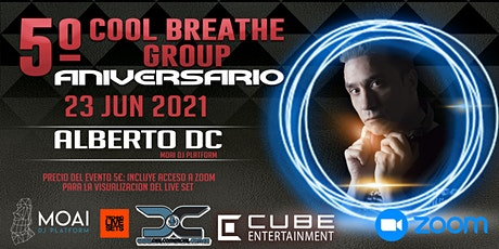 5º Aniversario COOL BREATHE GROUP entradas