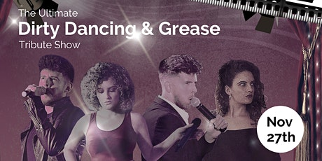 Movie Nights - Dirty Dancing and Grease Tribute Show! tickets