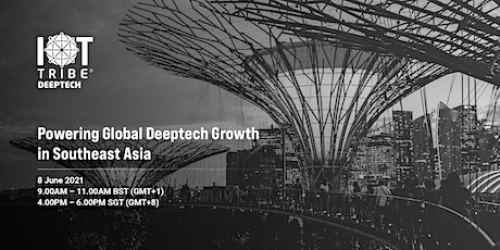 Powering Global Deeptech Growth in Southeast Asia tickets