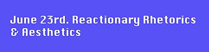 Reactionary Digital Politics: Ideologies, Rhetorics, Aesthetics image