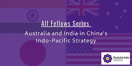 AII Fellows Series: Australia and India in China's Indo-Pacific Strategy Tickets