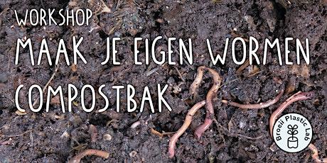 Maak je eigen wormen compostbak tickets