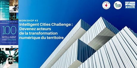 [Workshop #3] Intelligent Cities Challenge billets
