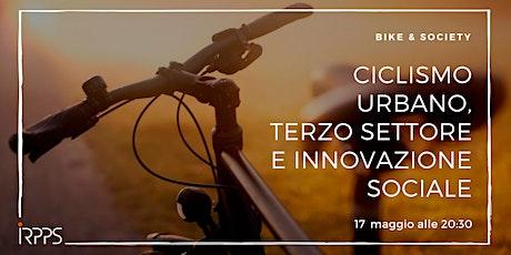 Ciclismo urbano, terzo settore e innovazione sociale biglietti