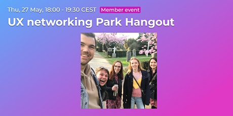 UX networking Park Hangout // CPHUX Members event biljetter