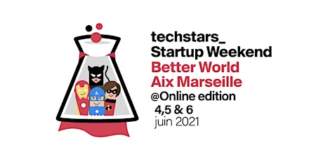 Startup Weekend Aix-Marseille, Édition Better World / Juin 2021 Online billets