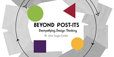 Workshop: Beyond Post-its Introduction to Design Thinking tickets