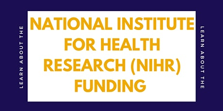 National Institute for Health Research (NIHR) funding information session tickets