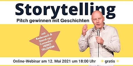 Storytelling mit Heino Trusheim - Pitch gewinnen mit Geschichten Tickets
