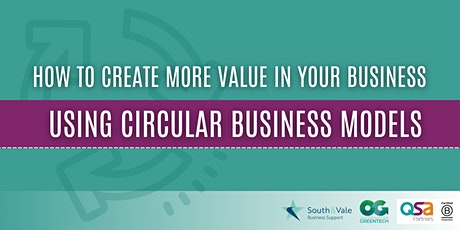 How to create more value in your business using circular business models tickets