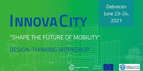 InnovaCity Debrecen| Mobility Workshop Online tickets