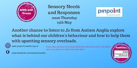 Sensory Needs & Responses -  Peterborough & Cambridgeshire parents & carers tickets