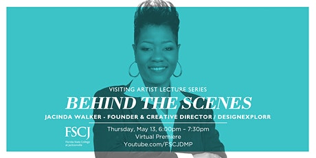 Behind the Scenes: FSCJ Visiting Artist Lecture Series tickets