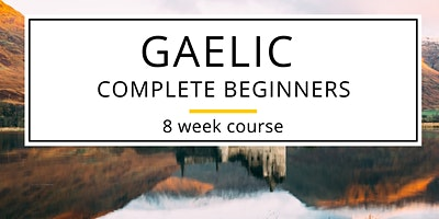 Gaelic  – Complete Beginners Course