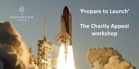 'Prepare to Launch'  The Charity Appeal Workshop tickets