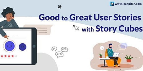 Crash Course: Good to Great User stories with Story Cubes tickets