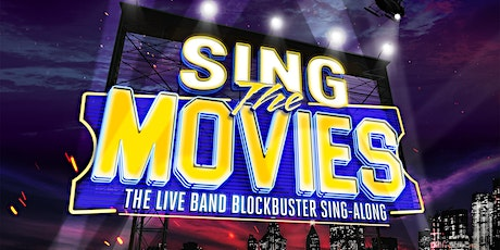 Sing The Movies tickets