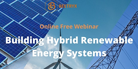 Building Hybrid Renewable Energy Systems tickets