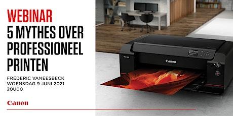 Canon webinar Pro Printing met Fréderic Vaneesbeck   Foto Nelissen tickets