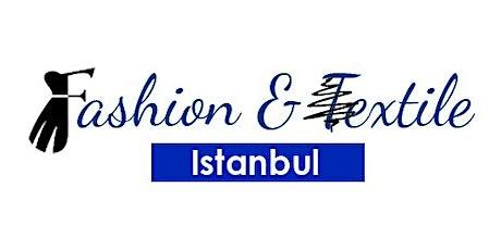 FASHION & TEXTILE ISTANBUL, VIRTUAL EXPO tickets