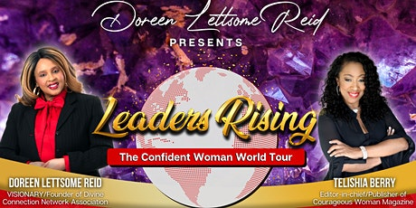 SPEAKER CALL: Leaders Rising: The Confident Woman World Tour tickets