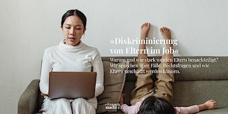 »Diskriminierung von Eltern im Job« Tickets