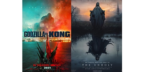 Screen Two: GODZILLA VS KONG (2021) rated PG UNHOLY (2021) rated PG-13 tickets