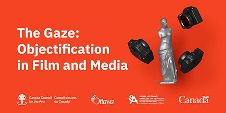 The Gaze: Objectification in Film and Media tickets