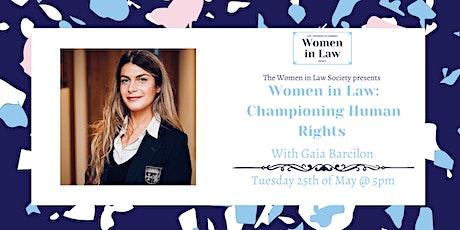 Women in Law: Championing Human Rights with Gaia Barcilon bilhetes