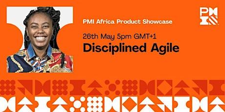 PMI Africa Product Showcase - Disciplined Agile entradas