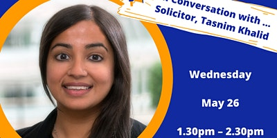 Copy of A Conversation with …   solicitor, Tasmin Khalid