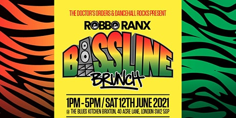 TDO & Dancehall Rocks present: Robbo Ranx's Bassline Brunch tickets