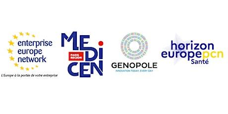 InfoDay Santé  organisé par  Enterprise Europe Network, Genopole et Medicen billets