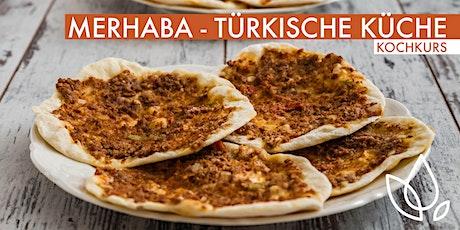 MERHABA - TÜRKISCHE KÜCHE - KOCHKURS Tickets