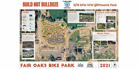 Fair Oaks Bike Park Expansion Presentation tickets