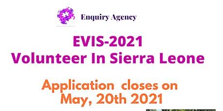 EVIS2021-VOLUNTEER IN SERRA LEONE tickets