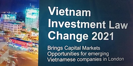 Capital Markets- Opportunities for Vietnamese companies in London tickets