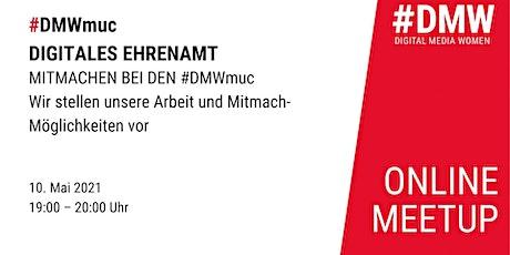 Digitales Ehrenamt: Mitmachen bei den #DMWmuc Tickets