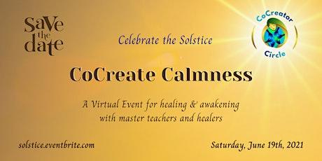 CoCreate Calmness: Awakening & Healing Online tickets