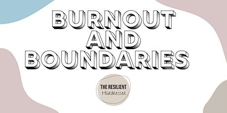 Burnout & Boundaries tickets