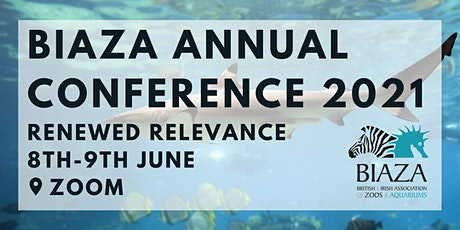 BIAZA Annual Conference 2021 tickets