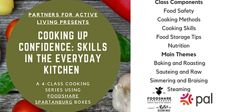 Cooking  Up Confidence: Skills in the Everyday Kitchen tickets