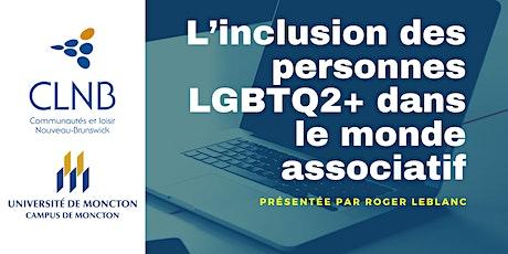 L'inclusion des personnes LGBTQ2+ dans le monde associatif tickets